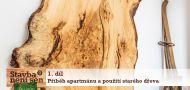 Stavba není sen 3 - 1. díl - Příběh apartmánu a použití starého dřeva
