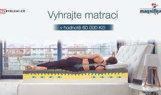 POSLEDNÍ ŠANCE! Přihlaste se do soutěže o matraci za 60 000 Kč!